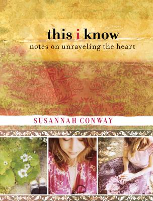 This I Know By Conway, Susannah
